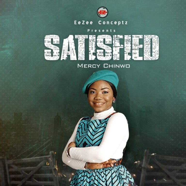 """Mercy Chinwo –  is ready to release the Awaiting Album """"Satisfied"""" Stay Tuned"""