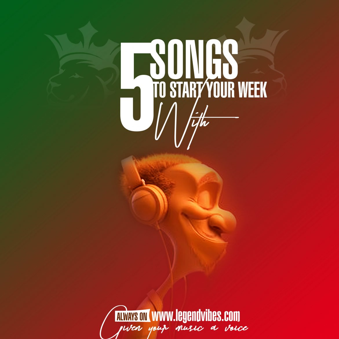 L V Recommends: 5 Songs to Start Your Week With