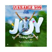 [Music] Joe Praize – Joy Overflow