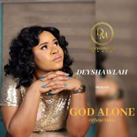 Deyshawla – God Alone | Download