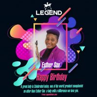 Happy Birthday|| Legendvibes Celebrate Esther Sax
