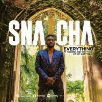 Snatcha Ft The Voice Of Jay Adeyoola K3ndrick – Everything