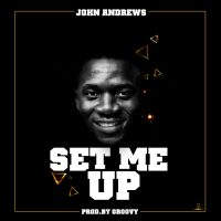 John Andrews – Set me Up