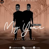 [Music] Tharbs2 – My Year