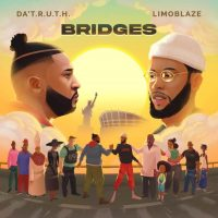 "New vibes: Da' T.R.U.T.H & Limoblaze team up for New Album, ""BRIDGES"""