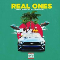 Real Ones Ft Bizzle Bumps INF AI The Anomaly – God Over Money