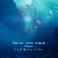 Nkay Since Feat Marizu Ikechi Limoblaze – You Came
